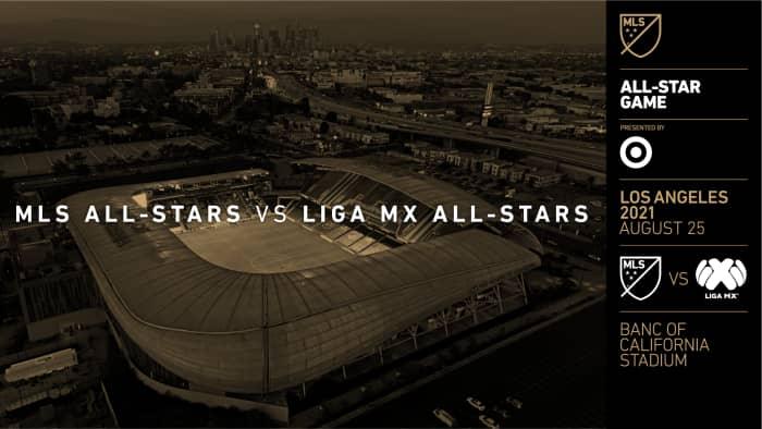 Week Of Memorable Fan Experiences In Los Angeles To Precede The 2021 MLS All-Star Game Presented By Target