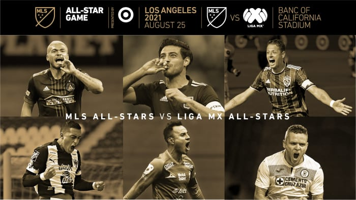MLS vs LIGA MX   2021 MLS All-Star Game Presented By Target Set For Aug. 25 In Los Angeles
