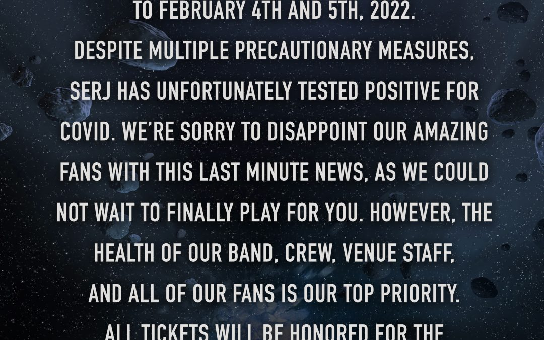 System Of A Down Show Rescheduled